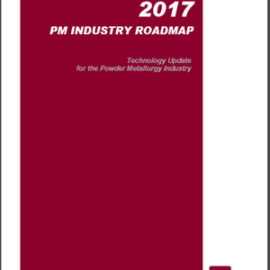 MPIF releases updated Powder Metallurgy Industry Roadmap